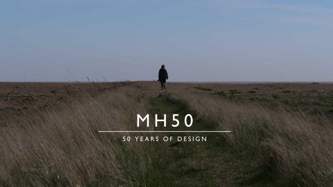 受け継がれるモノづくりとデザイン -MH50 – 50 YEARS OF DESIGN