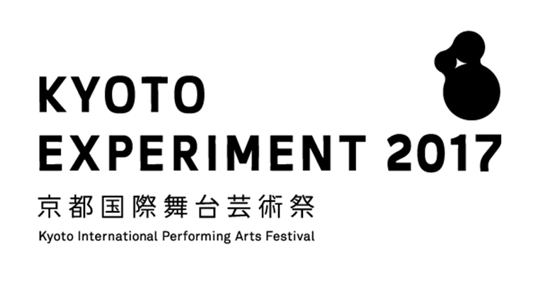 Kyoto Experiment: Kyoto International Performing Arts Festival 2017